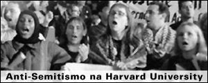 ANTI-SEMITISMO NA HARVARD UNIVERSITY?