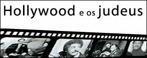 HOLLYWOOD E OS JUDEUS